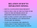 relation of rnp to separation minima