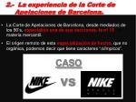 2 la experiencia de la corte de apelaciones de barcelona