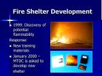 fire shelter development