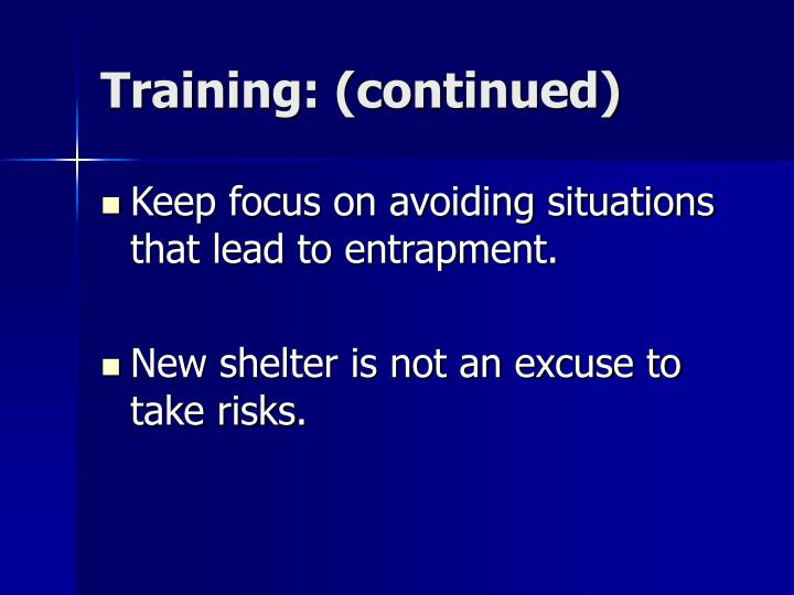 Training: (continued)