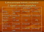 laborat riumi leletek rt kel se 2 t pus cukorbetegs gben