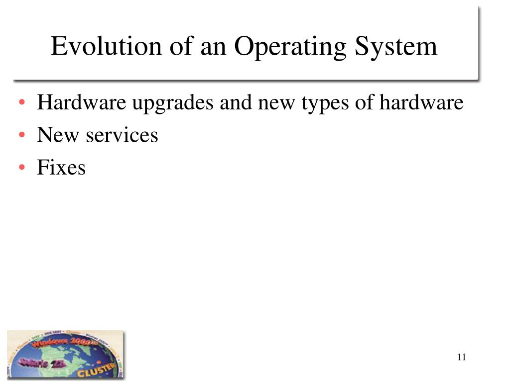 Evolution of an Operating System