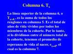 columna 6 t x