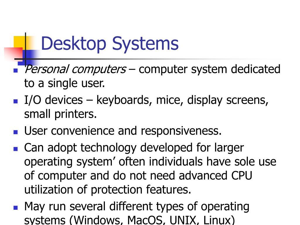 Desktop Systems