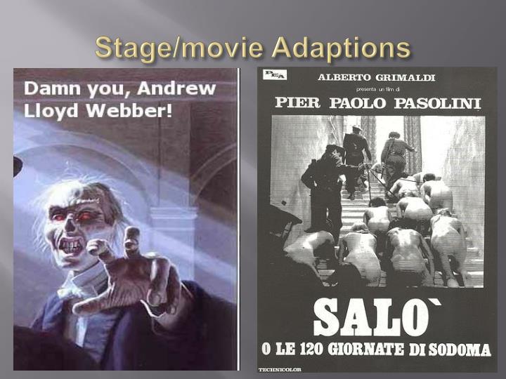 Stage/movie