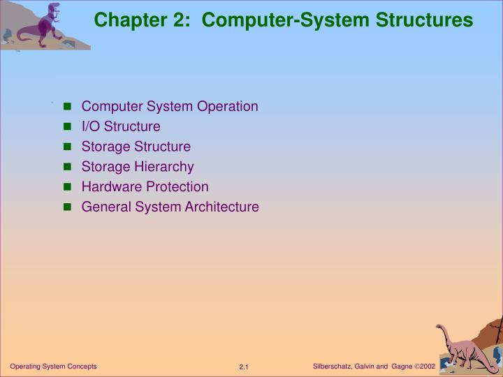 Chapter 2 computer system structures