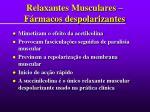 relaxantes musculares f rmacos despolarizantes