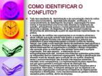 como identificar o conflito1