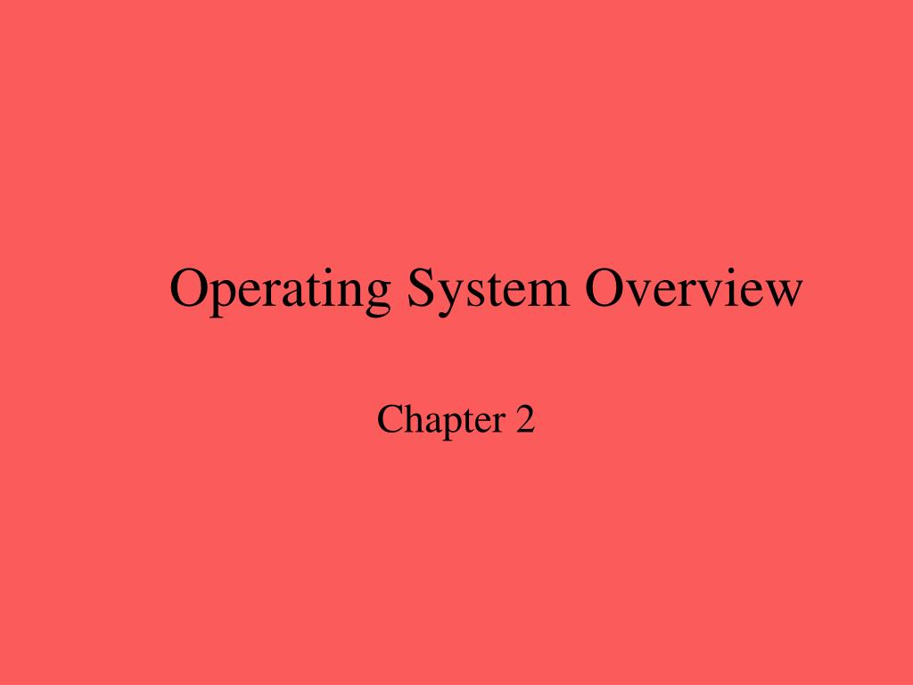 operating system overview l.