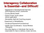 interagency collaboration is essential and difficult