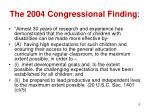 the 2004 congressional finding