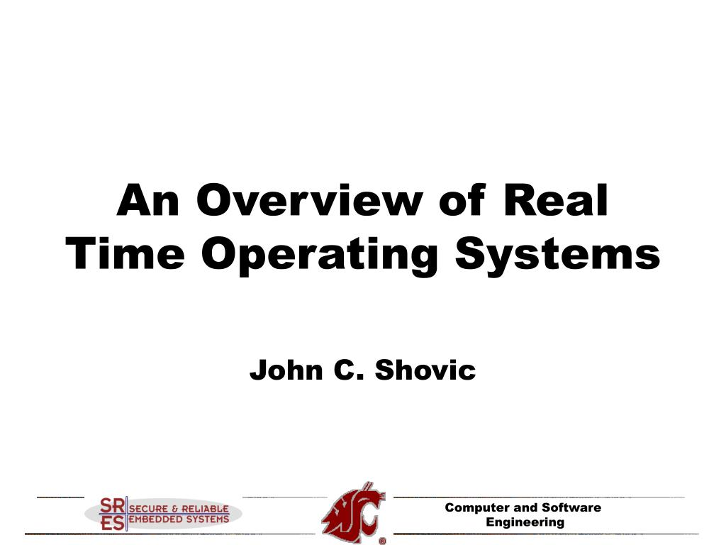 an overview of real time operating systems l.