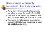development of friendly household chemicals markets