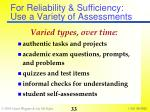 for reliability sufficiency use a variety of assessments