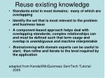 reuse existing knowledge