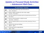 update on focused study activities adolescent well care1