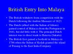 british entry into malaya