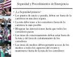 seguridad y procedimientos de emergencia