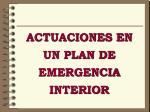 actuaciones en un plan de emergencia interior