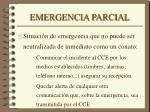 emergencia parcial