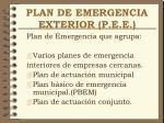 plan de emergencia exterior p e e