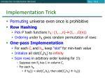 implementation trick