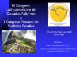 iv congreso latinoamericano de cuidados paliativos y i congreso peruano de medicina paliativa