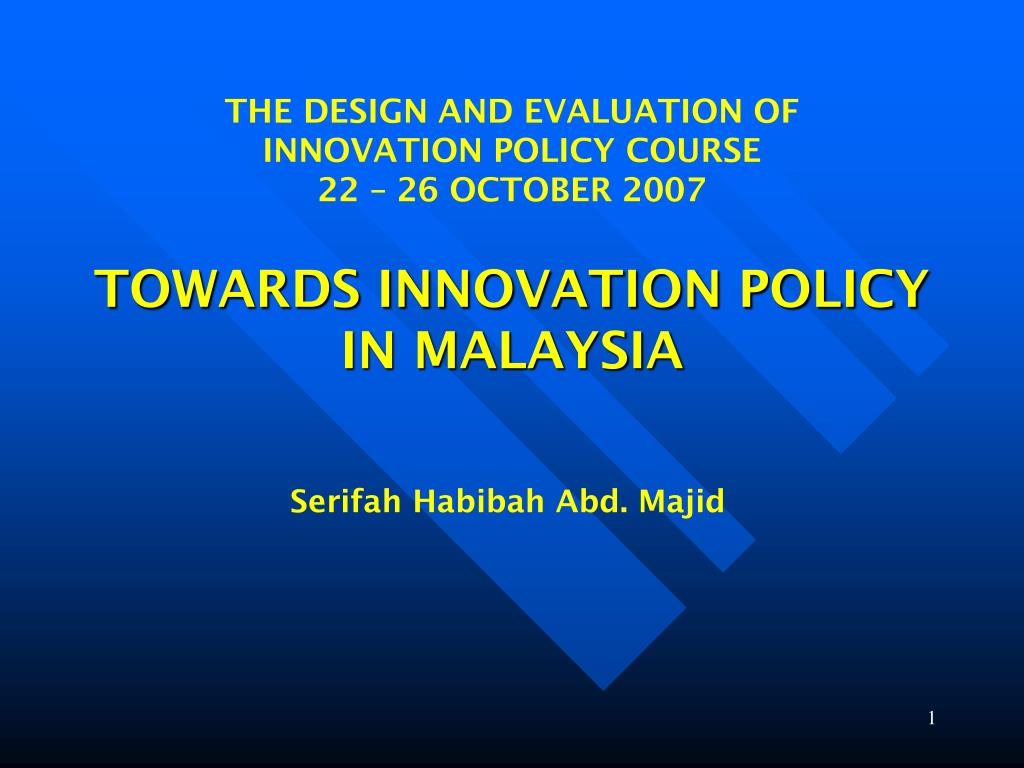towards innovation policy in malaysia l.