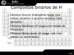 compostos bin rios de h