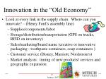 innovation in the old economy