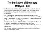 the institution of engineers malaysia iem