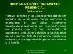 hospitalizaci n y tratamiento residencial indicaciones