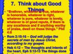 7 think about good things