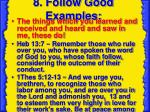 8 follow good examples