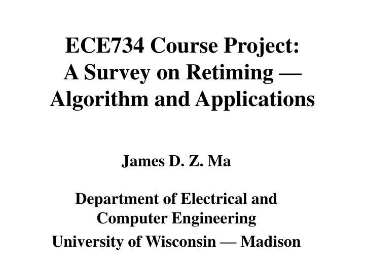 ece734 course project a survey on retiming algorithm and applications n.