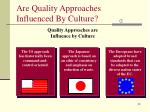 are quality approaches influenced by culture