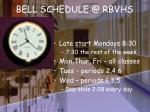 bell schedule @ rbvhs