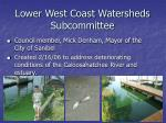 lower west coast watersheds subcommittee