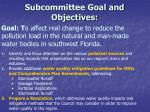 subcommittee goal and objectives