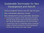sustainable stormwater for new development and retrofit1
