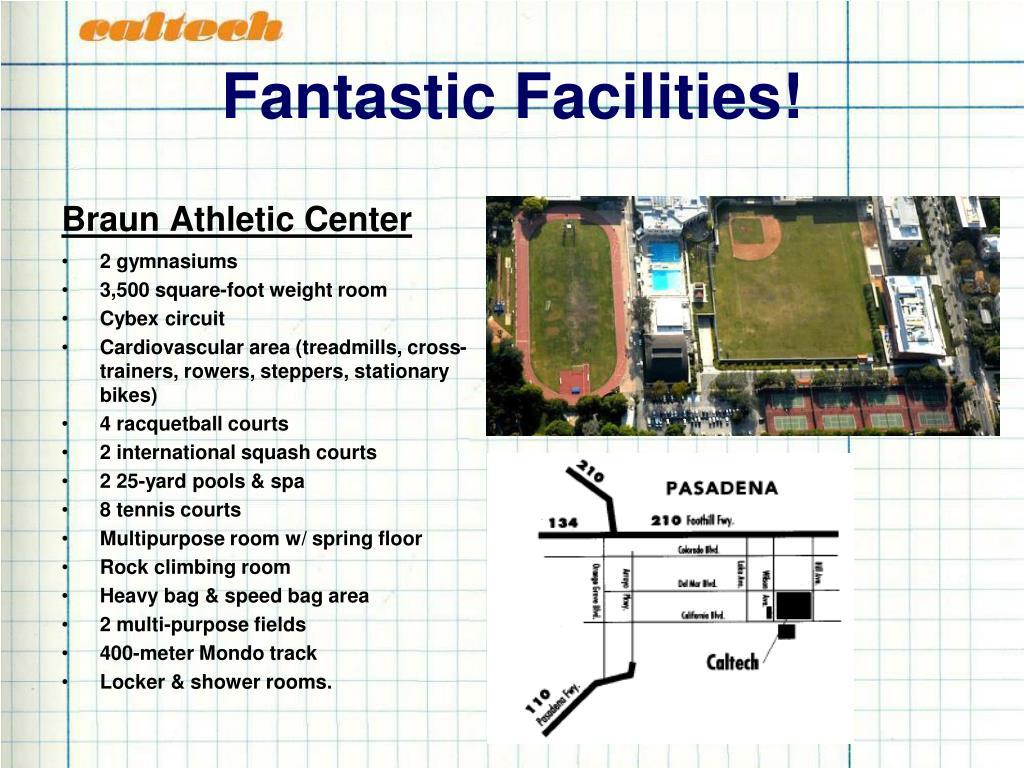 Fantastic Facilities!