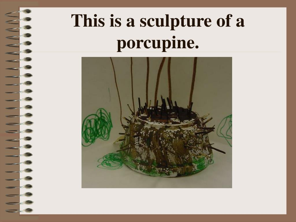 This is a sculpture of a porcupine.