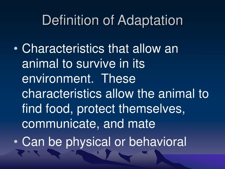 Definition of adaptation