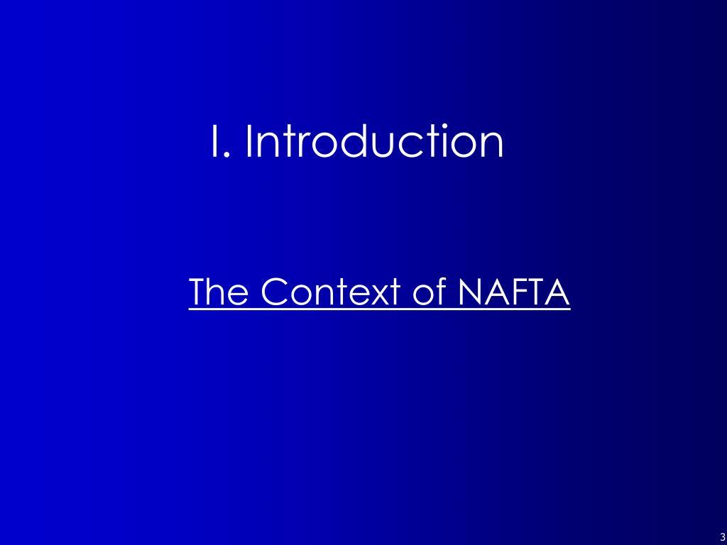 The Context of NAFTA