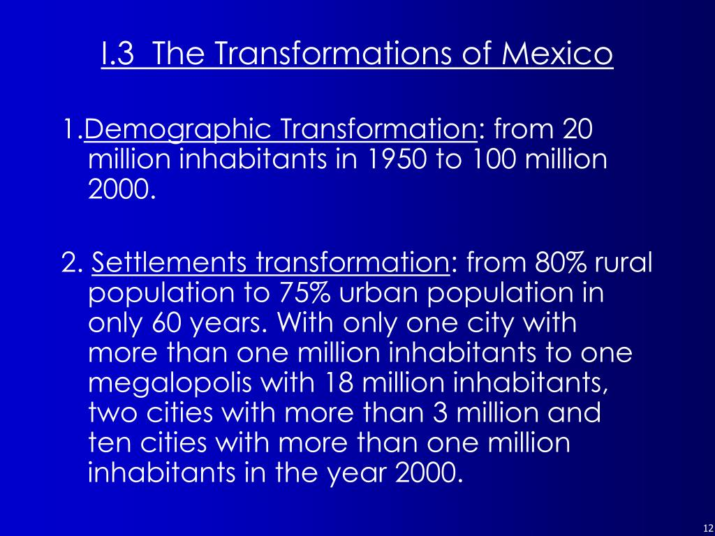 I.3  The Transformations of Mexico