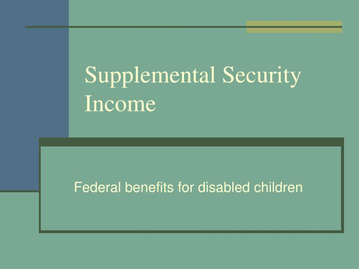 supplemental security income n.