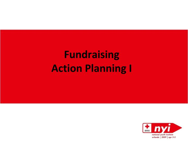 fundraising action planning i n.