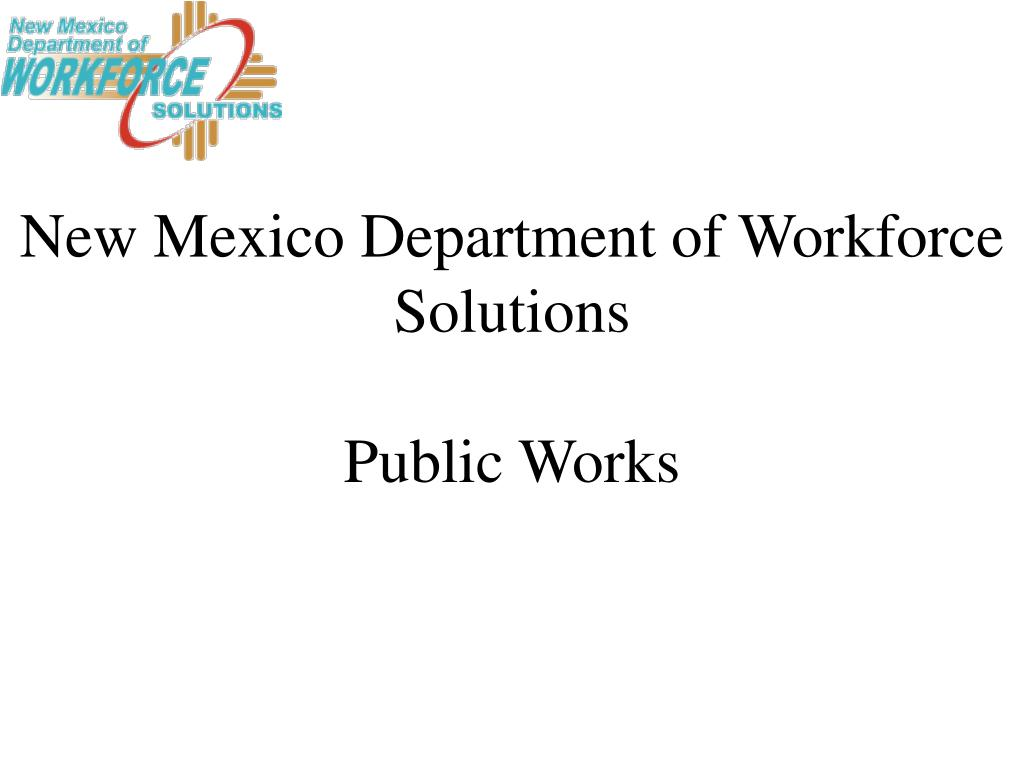 new mexico department of workforce solutions public works l.
