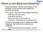 where to start behavioral modeling