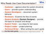 who reads use case documentation